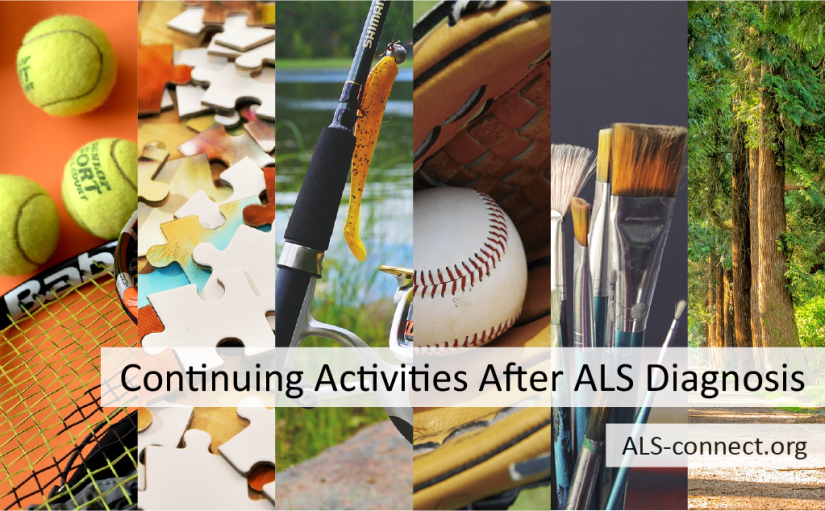 Adapting What You Do: Continuing Activities After an ALS Diagnosis