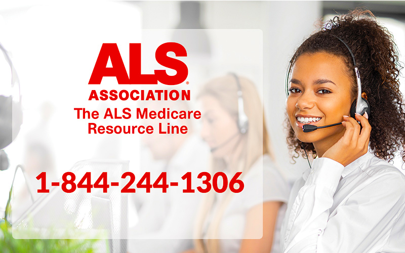 ALS Medicare Resource Line—Help with Getting the Help You Need