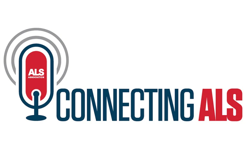 Asking Questions and Really Listening to the Answers—The Connecting ALS Podcast