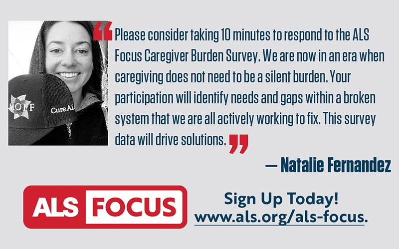 Learning from Those Who Know—Latest ALS Focus Survey Needs to Hear from Current or Past Caregivers